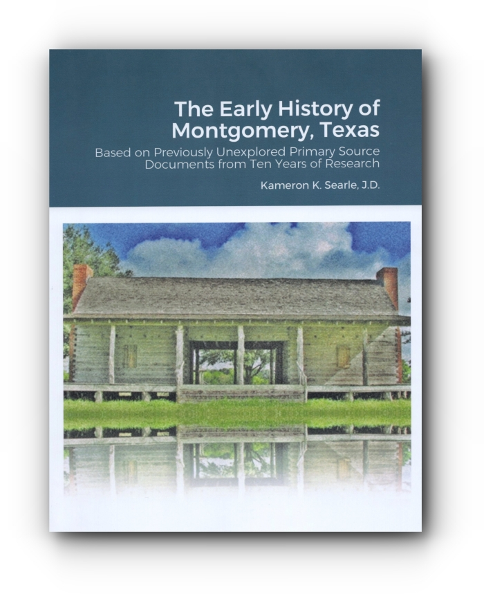 Click to Read and Print a Free Copy of the Early History of Montgomery, Texas - First Edition