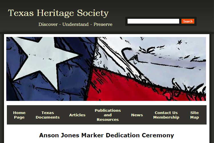 Texas Heritage Society - Anson Jones Marker Dedication Ceremony