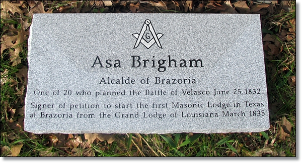 Asa Brigham - Masonic Marker Placed on March 2, 2011 - 175th Anniversary of the Sigining of the Texas Declaration of Independence