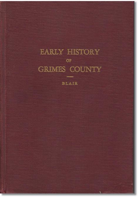 History of Grimes County - Eric Lee Blair
